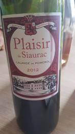 2012 Plaisir de Siaurac, Lalande de Pomerol